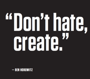 dont hate, create