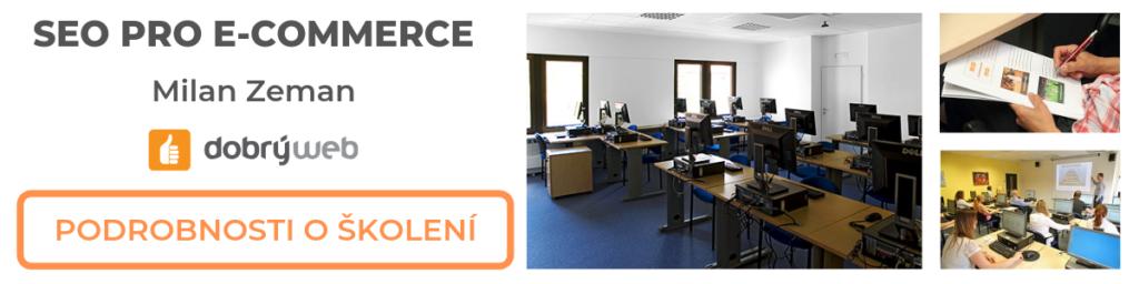 Školení SEO pro e-commerce, Milan Zeman