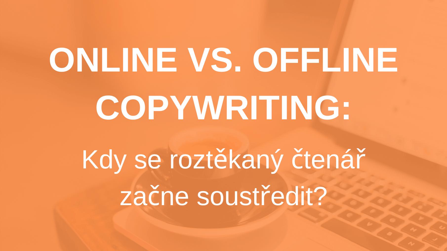 Online Vs Offline Copywriting
