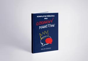 E-book Kompletní příručka pro obsahový marketing - autor Milan Zeman